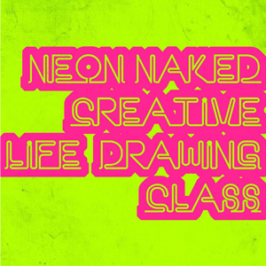 neon naked life drawing